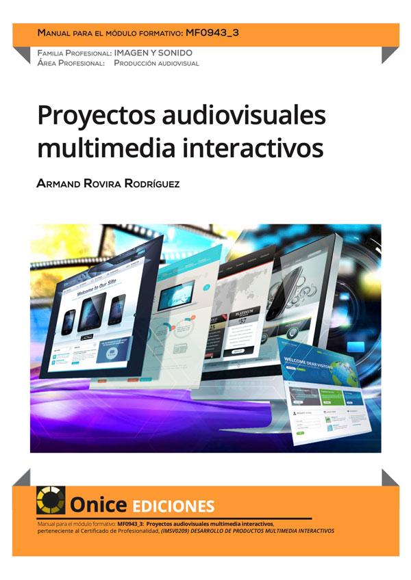 MF0943_3 Proyectos audiovisuales multimedia interactivos