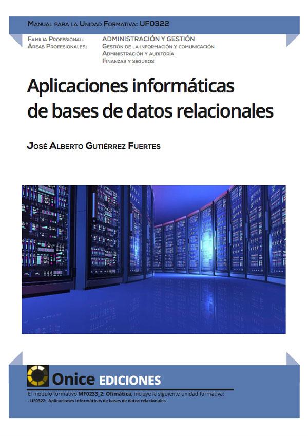 UF0322 Aplicaciones informáticas de bases de datos relacionales