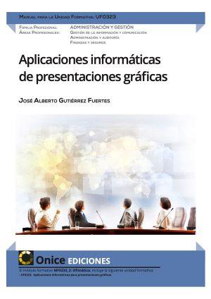UF0323 Aplicaciones informáticas de presentaciones gráficas