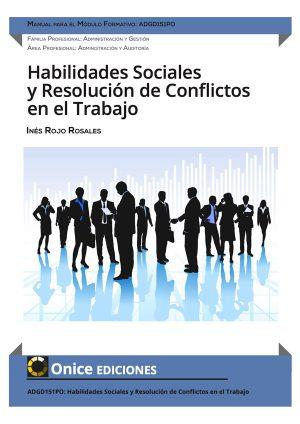 ADGD151PO Habilidades Sociales y Resolución de Conflictos en el Trabajo